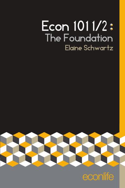 Econ 101 1/2: The Foundation
